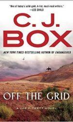 Off the Grid by CJ Box